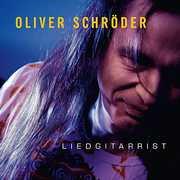 Oliver Schroder-Liedgitarrist [Import] , Oliver Schroder