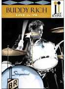 Buddy Rich: Live in '78 , Buddy Rich