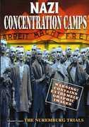 Nazi Concentration Camps /  Nuremburg Trials