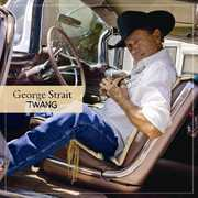 Twang , George Strait
