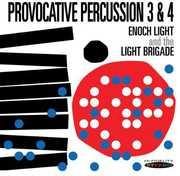 Provocative Percussion, Vol. 3 and 4 , Enoch Light