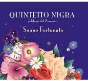 Sonno Fortunato [Import] , Quintetto Nigra