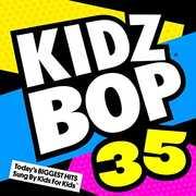 Kidz Bop 35 , Kidz Bop Kids