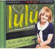 To Sir with Love: The Best of 1967-1968 , Lulu