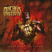 Beneath The Dream , Archer Nation