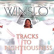 Tracks to Rightousness