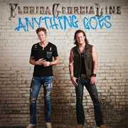 Anything Goes , Florida Georgia Line