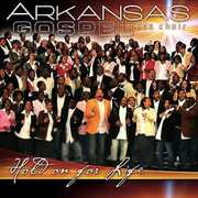 Hold on for Life , Arkansas Gospel Mass Choir