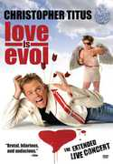 Christopher Titus: Love Is Evol , Christopher Titus