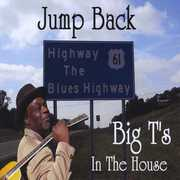 Jump Back Big T's in the House