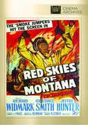 Red Skies of Montana , Richard Widmark