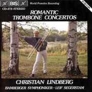 Romantic Trombone Concertos , Christian Lindberg