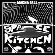 Space Kitchen [Import] , Magna Fall