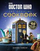 Doctor Who: The Official Cookbook: 40 Wibbly-Wobbly Timey-Wimey Recipes (Doctor Who)