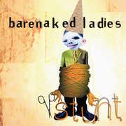 Stunt , Barenaked Ladies