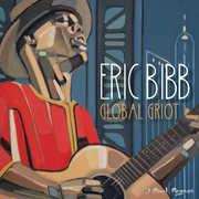 Global Griot , Eric Bibb