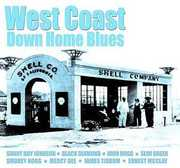 West Coast Down Home Blues /  Various