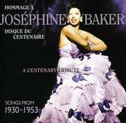 A Centenary Tribute: Songs From 1930-1953 , Josephine Baker