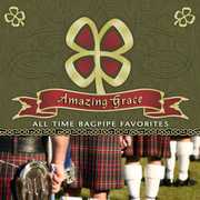 Amazing Grace: All Time Bagpipe Favorites , Scottish National Pipe & Drum Corps and Military Band