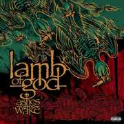 Ashes of the Wake , Lamb of God