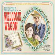 Welcome to the Welcome Wagon
