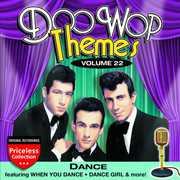 Doo Wop Themes, Vol. 22: Dance