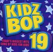 Kidz Bop, Vol. 19 , Kidz Bop Kids