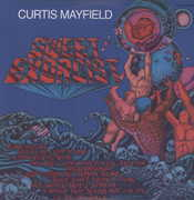 Sweet Exorcist , Curtis Mayfield
