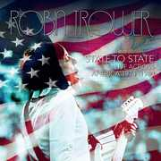 State to State Live Across America , Robin Trower