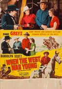 When the West Was Young , Randolph Scott
