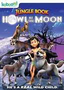 The Jungle Book: Howl at the Moon , David Holt