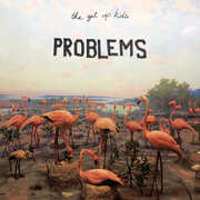 Problems , The Get Up Kids