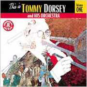 This Is Tommy Dorsey and His Orchestra Vol.1