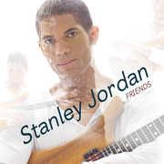 Friends , Stanley Jordan
