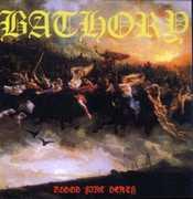 Blood Fire Death , Bathory