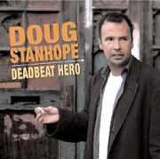 Deadbeat Hero , Doug Stanhope