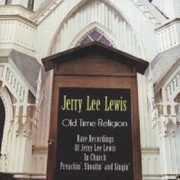Old Time Religion-Rare Recordings of Jerry Lee Lew