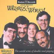 Wizards! Works! World Series of Double Reed Playin