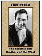 The Laramie Kid /  Brothers of the West , Tom Tyler