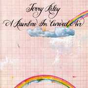 Rainbow in Curved Air /  Poppy Nogood , Terry Riley