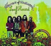 Growers of Mushroom [Import] , Leaf Hound