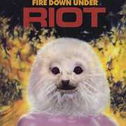Fire Down Under [Import] , Riot