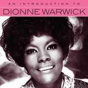 An Introduction To Dionne Warwick , Dionne Warwick