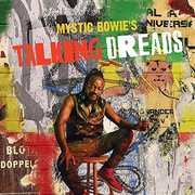 Talking Dreads , Mystic Bowie
