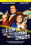 Stop or My Mom Will Shoot , Sylvester Stallone