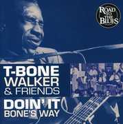 Doin It Bones Way [Import] , T-Bone Walker