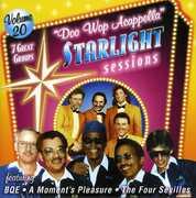 Doo Wop Acappella Starlight Sessions, Vol. 20