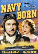 Navy Born , William Gargan