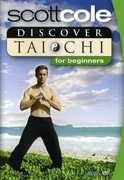 Discover Tai Chi for Beginners , Scott Cole