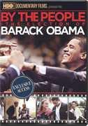 By The People: The Election Of Barack Obama , Barack Obama